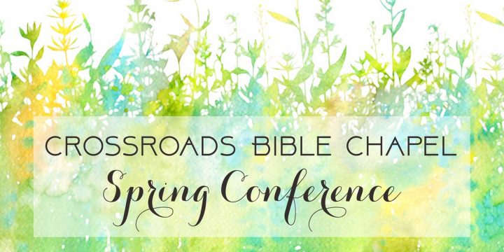 CANCELED – Spring Bible Conference 2020